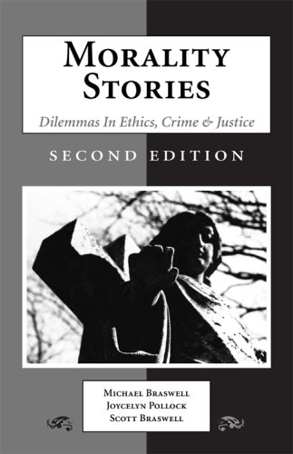 9781594603075: Morality Stories: Dilemmas in Ethics, Crime & Justice, 2nd Edition