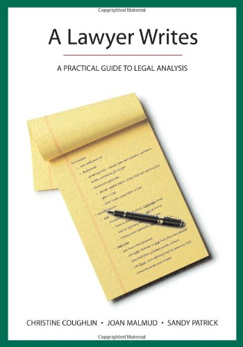 9781594603600: A Lawyer Writes: A Practical Guide to Legal Analysis