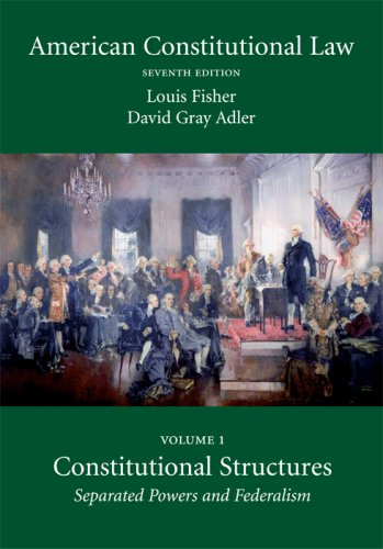 American Constitutional Law: Louis Fisher, David