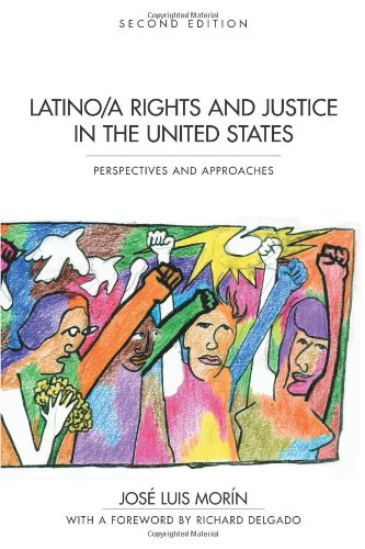 Latino/a Rights and Justice in the United States: Perspectives and Approaches: Jose Luis Morin