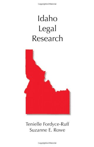 9781594604508: Idaho Legal Research (Leagal Research Series)