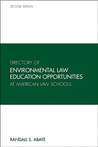 9781594604768: Directory of Environmental Law Education Opportunities at American Law Schools