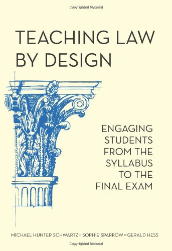 9781594604973: Teaching Law by Design: Engaging Students from the Syllabus to the Final Exam
