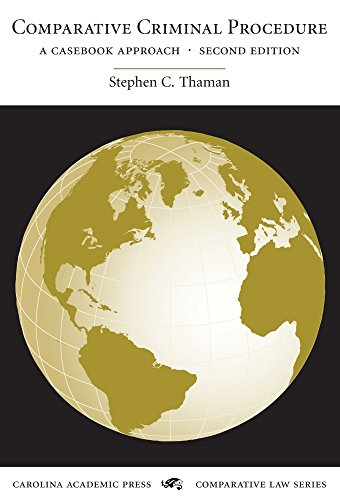 9781594605000: Comparative Criminal Procedure: A Casebook Approach (Carolina Academic Press Comparative Law Series)