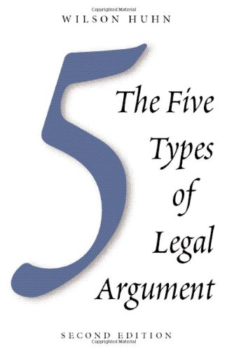 9781594605161: The Five Types of Legal Argument, Second Edition
