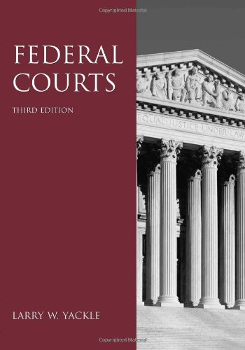 Federal Courts: Larry W. Yackle