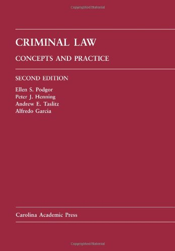 9781594605680: Criminal Law: Concepts and Practice (Law Casebook Series)