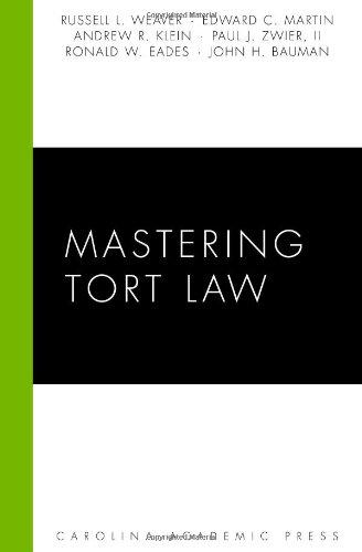 9781594605697: Mastering Tort Law (Carolina Academic Press Mastering)