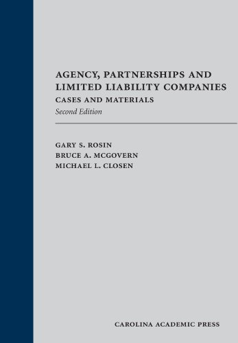 9781594605703: Agency, Partnerships and Limited Liability Companies: Cases and Materials, Second Edition
