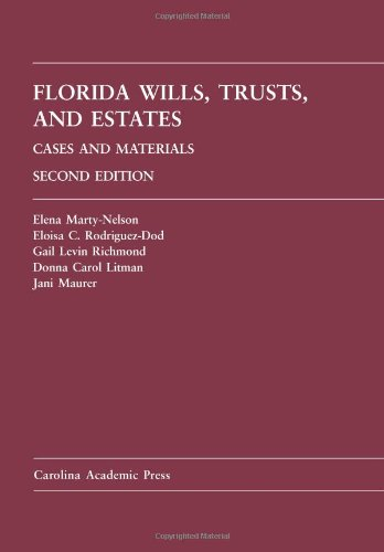 9781594606014: Florida Wills, Trusts, and Estates: Cases and Materials, 2nd