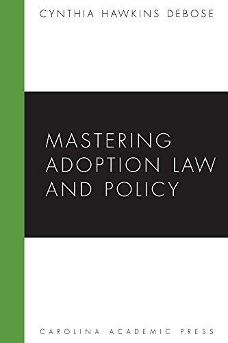 9781594606199: Mastering Adoption Law and Policy (Mastering Series) (Carolina Academic Press Mastering)