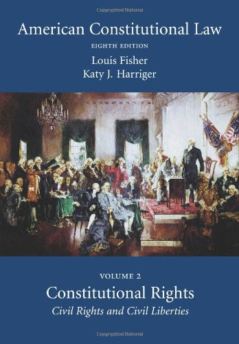9781594606250: American Constitutional Law: Volume Two, Constitutional Rights: Civil Rights and Civil Liberties