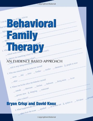 Behavioral Family Therapy: An Evidence Based Guide for Clinicians