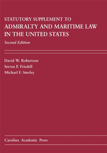 9781594606359: Admiralty and Maritime Law in the United States Statutory Supplement