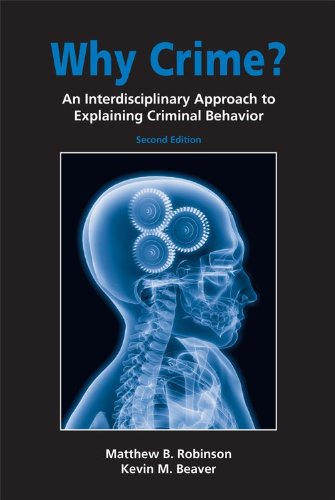9781594607073: Why Crime?: An Interdisciplinary Approach to Explaining Criminal Behavior