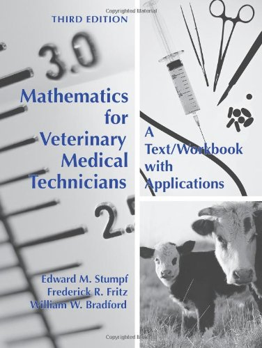 9781594607295: Mathematics for Veterinary Medical Technicians: A Text/ Workbook with Applications