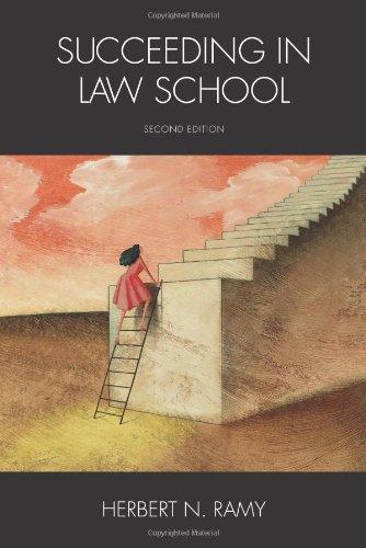 Succeeding in Law School: Herbert N. Ramy