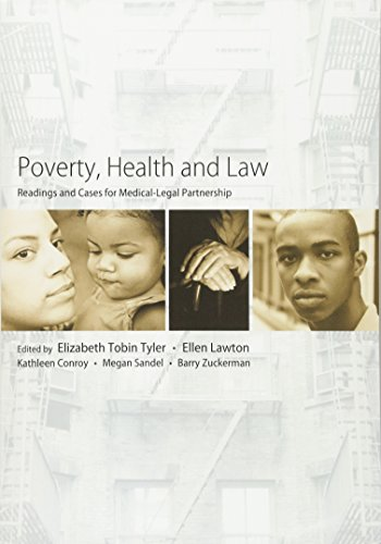 9781594607790: Poverty, Health and Law: Readings and Cases for Medical-Legal Partnership