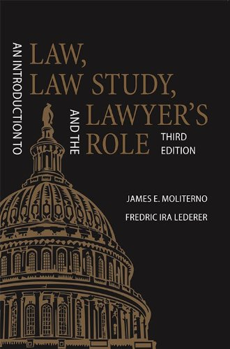 9781594607929: An Introduction to Law, Law Study, and the Lawyer's Role