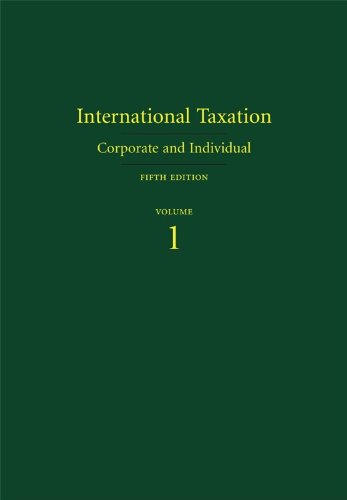 9781594607974: International Taxation: Corporate and Individual: 1-2