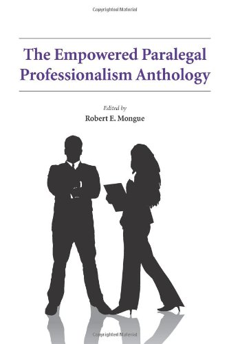 9781594608216: The Empowered Paralegal Professionalism Anthology (The Empowered Paralegal Series)