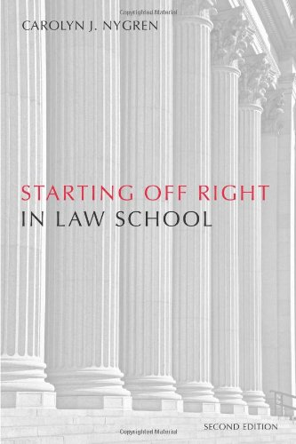 9781594608254: Starting Off Right in Law School