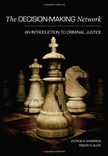 9781594608360: The Decision-Making Network: An Introduction to Criminal Justice