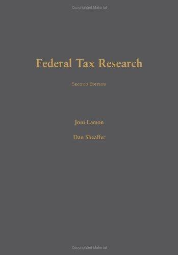 Federal Tax Research: Larson, Joni; Sheaffer,