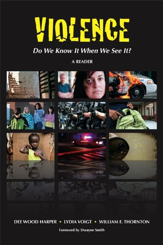 Violence: Do We Know It When We: Dee Wood Harper,