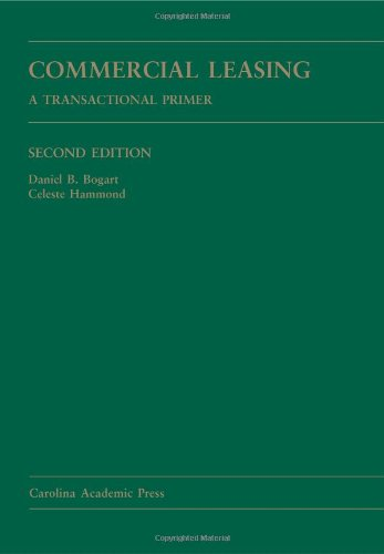 9781594608933: Commercial Leasing: A Transactional Primer