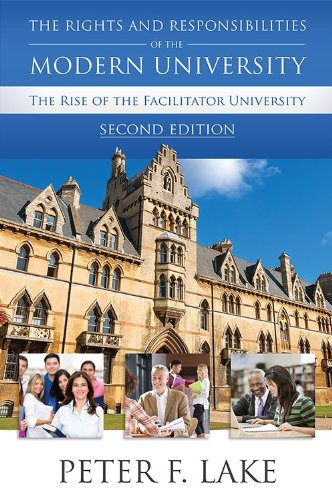 9781594608988: The Rights and Responsibilities of the Modern University: The Rise of the Facilitator University, Second Edition
