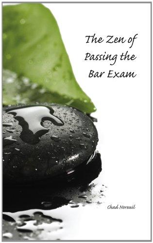 9781594609343: The Zen of Passing the Bar Exam