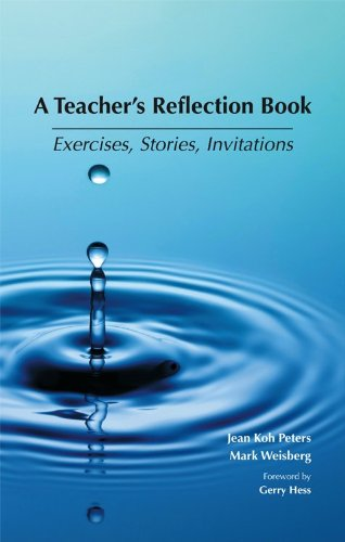 9781594609428: A Teacher's Reflection Book: Exercises, Stories and Invitations