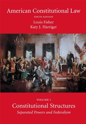 9781594609541: American Constitutional Law, Volume 1: Constitutional Structures: Separated Powers and Federalism