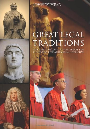 9781594609572: Great Legal Traditions: Civil Law, Common Law, and Chinese Law in Historical and Operational Perspective
