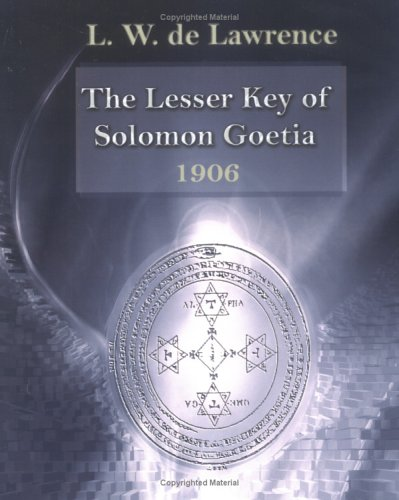9781594620928: The Lesser Key Of Solomon Goetia
