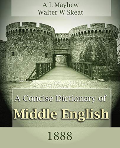 9781594621192: A Concise Dictionary of Middle English (1888)