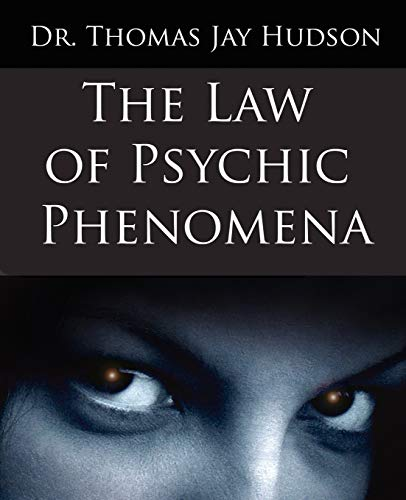 9781594621246: The Law of Psychic Phenomena