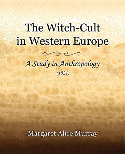 9781594621260: The Witch-cult in Western Europe 1921