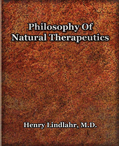 9781594621321: Philosophy Of Natural Therapeutics (1919)