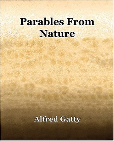 9781594621390: Parables From Nature (1868)
