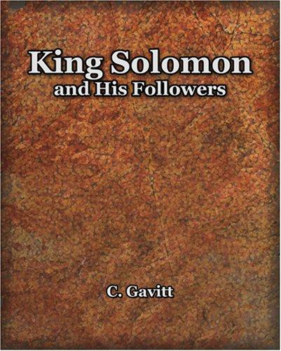 King solomon his followers abebooks king solomon and his followers c gavitt fandeluxe Gallery