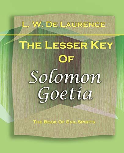 9781594622007: The Lesser Key Of Solomon Goetia (1916)