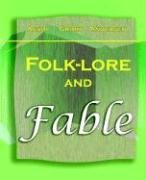 9781594622328: Folk-lore and Fable (1909)