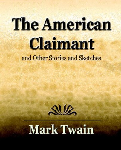 9781594622533: The American Claimant (1896)