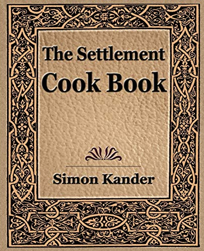 9781594622564: The Settlement Cook Book (1910)