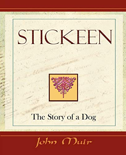 9781594622748: Stickeen - The Story of a Dog (1909)