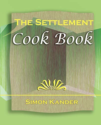 9781594622793: The Settlement Cook Book (1910)