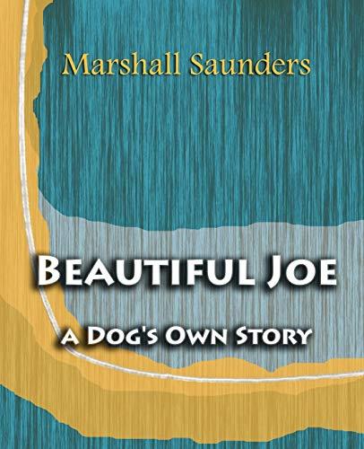 9781594622847: Beautiful Joe a Dog's Own Story (1893)
