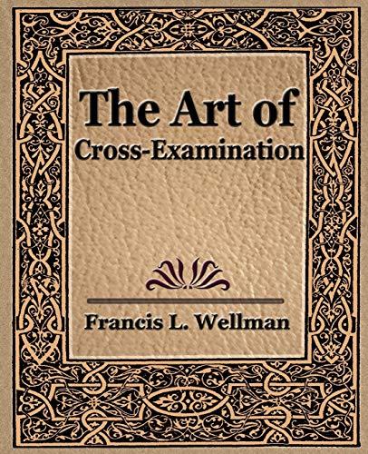The Art of CrossExamination